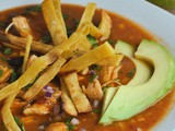 Chicken Tortilla Soup + Weekly Menu