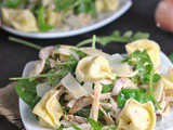 Tortellini, Chicken, and Arugula Salad + Weekly Menu