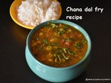 Chana dal recipe ,how to make chana dal fry,easy chana dal recipe