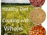 Announcing Healthy Diet-Cooking With Wholegrains