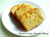 Eggless Lemon Coconut Bread & 4years of Blogging