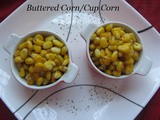 Buttered Sweet Corn/Cup Corn Recipe/Sweet Corn Flavoured with Butter & Mixed Herbs/Quick & Easy Snack Recipe