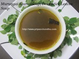 Murungai Keerai Soup/Drumstick Leaves Soup