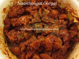 Naarthangai Oorgai/Citron Pickle/Naarthangai Pickle