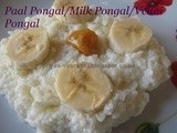 Paal Pongal/Milk Pongal/Vellai Pongal – Pongal Special 2014 – All about Bhogi Pongal