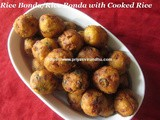 Rice Bonda/Left Over Rice Bonda/Cooked Rice Bonda-How to make easy and quick Rice Bonda/Deep Fried Rice Balls