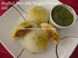 Stuffed Potato Idli/Idli Stuffed With Potato/Stuffed Idli/Idli Sandwich