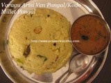 Varagu Arisi Ven Pongal/Varagu Arisi Khara Pongal/Kodo Millet Pongal/Pongal Recipes/Kodo Millet Recipes/How to make Varagu Arisi Ven Pongal