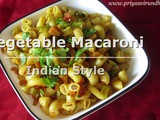 Vegetable Macaroni Pasta Recipe/Vegetable Macaroni Pasta-Indian Style/How to make Vegetable Macaroni Pasta with step by step photos and Video/Lunch Box Recipe