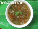 Vegetable Soup Recipe/Healthy Vegetable Soup/Mixed Vegetable Soup Recipe/How to make Mixed Vegetable Soup with step by step photos and Video