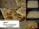 Whole Wheat Potato & Rosemary Flatbread