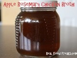 Apple Rosemary Chicken Broth