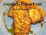 Coconutty French Toast (gf, df)