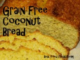 Grain Free Coconut Bread