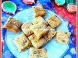 Besan Mawa Dry Fruits Burfi for Diwali and my 350th post