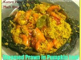 Kumro Patay Chingri Mach Bhape - Prawns steamed inside Pumpkin Leaves