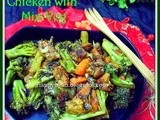 Stir-Fried Broccoli & Chicken with Mix-vegetable on the bed of Noodle/Pasta