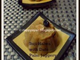 Wishing everyone a wonderful new year with Suji/Semolina Pudding with Date Palm Jaggery