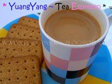 Coffee and Tea Espresso | YuangYang Recipe