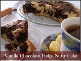 Vanilla Chocolate Fudge Nutty Cake