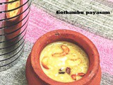 Gothambu payaam/ Wheat payasam
