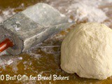 10 Best Gifts for Bread Bakers: Great Holiday Gift Ideas