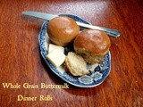 Country Style Whole Wheat Buttermilk Dinner Rolls