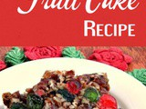 Fruit Cake Recipe {Best in the World!}