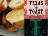 Texas Toast Goes with Just about Anything