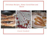 Christmas Recipes…Home Cured Ham & Bacon