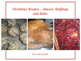 Christmas Recipes…Sauces, Stuffings and Sides
