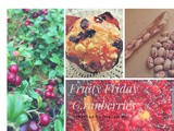 Fruity Friday… The Cranberry