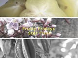 Fruity Friday! The Star Fruit