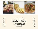 Fruity Fridays! The Pineapple