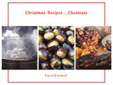My Favourite Christmas Recipes…With Chestnuts