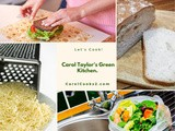 Smorgasbord Food Column – Carol Taylor's Green Kitchen – Homemade Bread, Plastic Alternatives, Grated Cheese