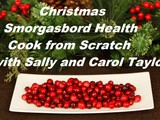 Smorgasbord Health – Christmas Cook From Scratch – Sally Cronin and Carol Taylor – Cranberries #bittersweet