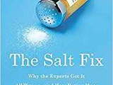 Smorgasbord Health – Nutrition in the news – Salt – we may have been getting it all wrong
