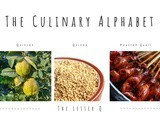 The Culinary Alphabet …The Letter q