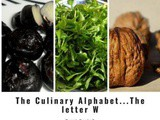 The Culinary Alphabet…The letter w