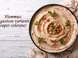 Hummus: 3 gustose varianti super colorate