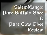 SalemMango: Pure Buffalo Ghee and Pure Cow Ghee Review