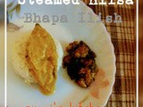 Steamed Hilsa