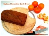 Eggless Clementine Quick Bread with Rye flour