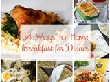 54 Ways to Have Breakfast For Dinner