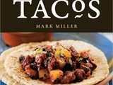 Savvy Cookbooks: Tacos by Mark Miller