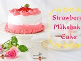 Strawberry Milkshake Cake | Rosette Cake | Valentine's Day Strawberry Cake
