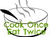 Cook Once Eat Twice – October 2015
