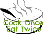 New Food Blogging Event: Cook Once Eat Twice