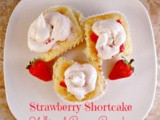 #SundaySupper Strawberry Shortcake Whipped Cream Cupcakes